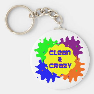 Clean and Crazy Key Ring