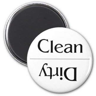 Clean and Dirty--Plain and Simple 6 Cm Round Magnet