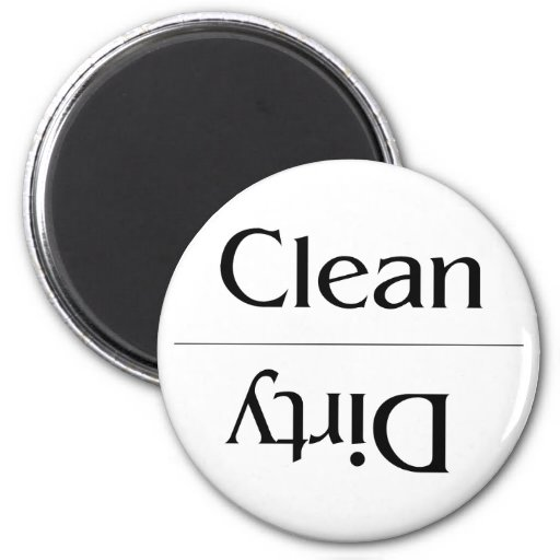 Clean and Dirty--Plain and Simple Fridge Magnet