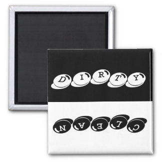 Clean - Dirty Text Square Magnet