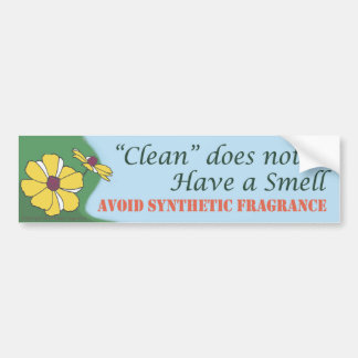 """Clean"" does not have a smell  - Bumper Sticker"