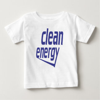 Clean energy baby T-Shirt