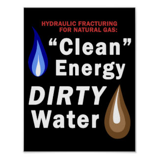 """""""Clean Energy"""", DIRTY Water - Poster"""