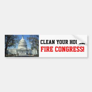 Clean House, FIRE CONGRESS! Car Bumper Sticker