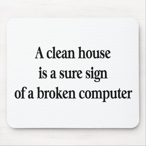 Clean House Mouse Pad
