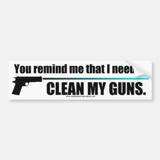 Clean My Guns Bumper Sticker