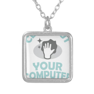 Clean Out Your Computer Day  - Appreciation Day Silver Plated Necklace