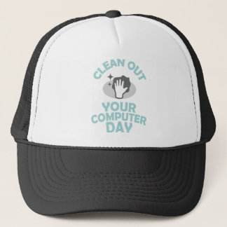 Clean Out Your Computer Day  - Appreciation Day Trucker Hat