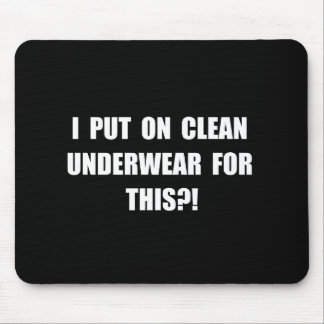 Clean Underwear Mouse Pad