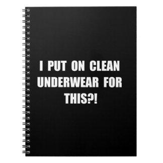 Clean Underwear Note Book