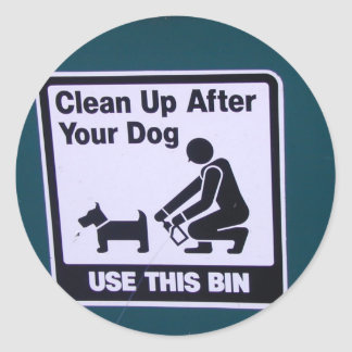 Clean Up after your dog! Classic Round Sticker