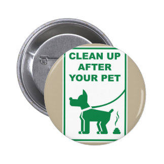 Clean Up After Your Pet Sign 6 Cm Round Badge