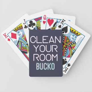 Clean Your Room Bucko Bicycle Playing Cards