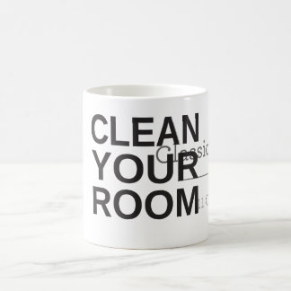 Clean Your Room Mug