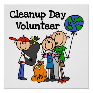 Cleanup Day Volunteer T-shirts and Gifts Poster