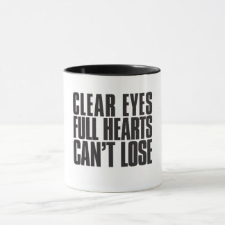 Clear Eyes, Full Hearts, Can't Lose Texas Mug