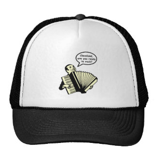 Cleveland, are you ready to rock? (Accordion) Hats