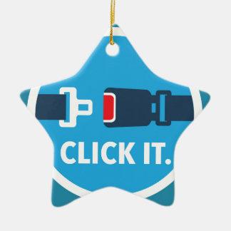 Click it. Period. Seat belt sign Ceramic Star Decoration