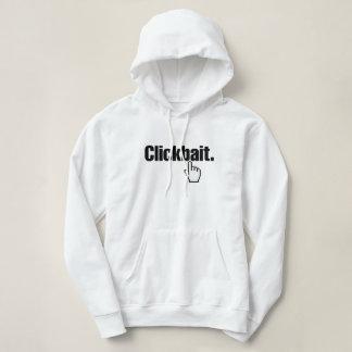 Clickbait. Hoodie