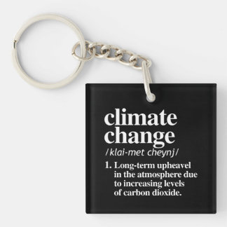Climate Change Definition - Long Term Upheavel in  Single-Sided Square Acrylic Key Ring