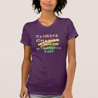 """Climate Change Is Not An Alternative Fact"" T-Shirt"