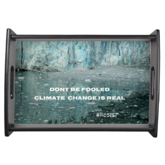 Climate Change Is Real Melting Glacier Serving Tray