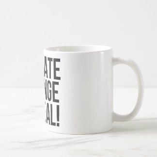Climate Change is Real! Planet Earth World Coffee Mug