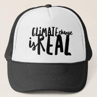 Climate Change is Real Trucker Hat