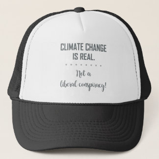 CLIMATE CHANGE IS REAL... TRUCKER HAT