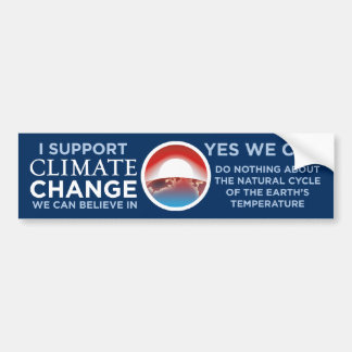 Climate Change-Yes We Can Obama Joke BumperSticker Bumper Sticker
