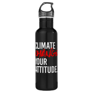 CLIMATE CHANGE YOUR ATTITUDE - - Pro-Science -- wh 710 Ml Water Bottle
