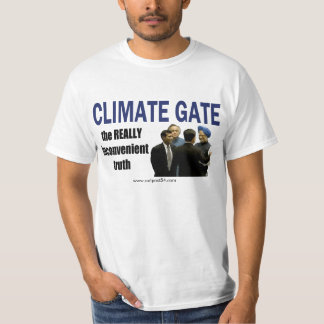 CLIMATE GATE: really inconvenient T-Shirt
