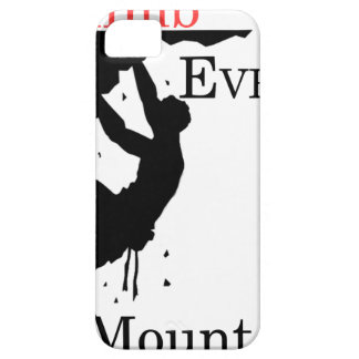Climb Every Mountain iPhone 5 Cover