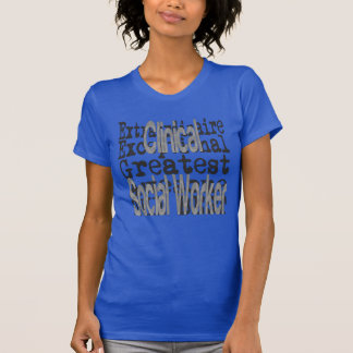 Clinical Social Worker Extraordinaire T-Shirt
