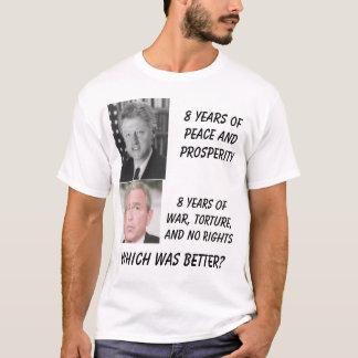 Clinton, bush, 8 Years of Peace and Prosperity,... T-Shirt