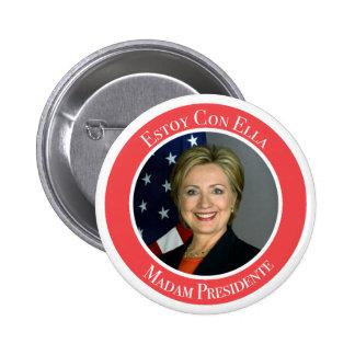 Clinton - Estoy con Ella - Madam Presidente 6 Cm Round Badge