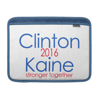 Clinton Kaine 2016 Stronger Together MacBook Sleeve