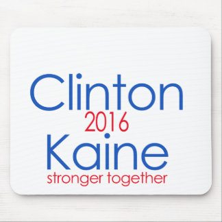 Clinton Kaine 2016 Stronger Together Mouse Pad