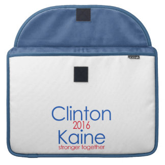 Clinton Kaine 2016 Stronger Together Sleeve For MacBook Pro