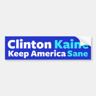 Clinton/Kaine: Keep America Sane Bumper Sticker