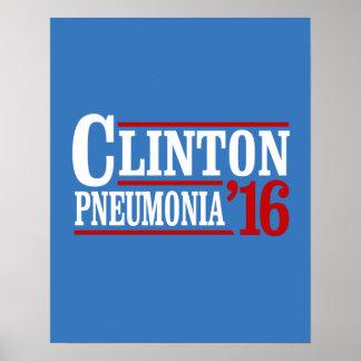 Clinton Pneumonia 2016 -- Election 2016 -- Poster