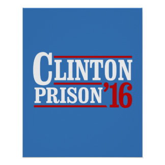 Clinton Prison 2016 -- Election 2016 -- Poster