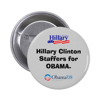 Clinton Staffers for Obama Button
