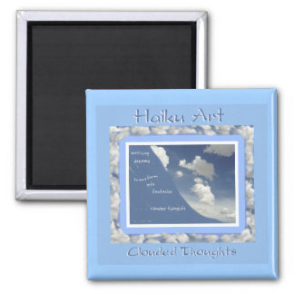 Clouded Thoughts Haiku Art Magnet