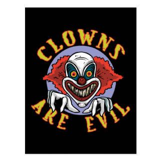 Clowns are Evil Postcard