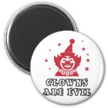 Clowns Are Evil Refrigerator Magnets