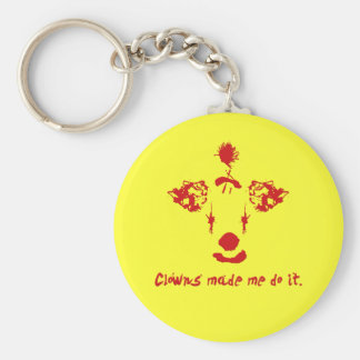 Clowns Made Me Do It Basic Round Button Key Ring