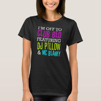 Club Bed T-shirt