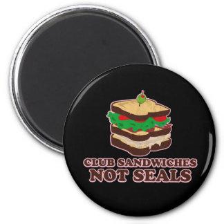 Club Sandwich Not Seals 6 Cm Round Magnet