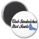 Club Sandwiches not seals Refrigerator Magnets